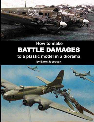 How to make BATTLE DAMAGES to a plastic model in a diorama