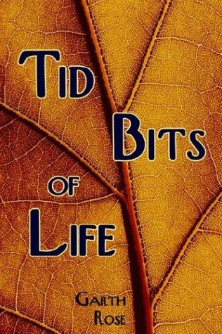 Tid Bits of Life