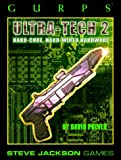 GURPS Ultra-Tech 2 *OP (GURPS: Generic Universal Role Playing System) (No. 2)