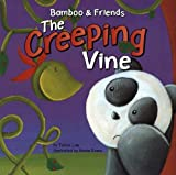 img - for The Creeping Vine (Bamboo & Friends) book / textbook / text book