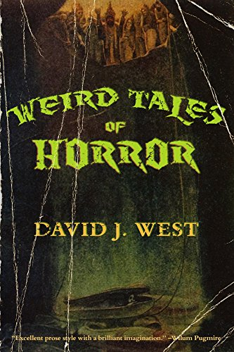 Weird Tales of Horror (Lit Pulp Book 1)