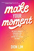 Make Your Moment Front Cover