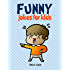 Funny Jokes for Kids: 100 Hilarious Jokes (English Edition)