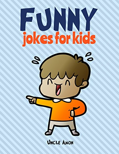 Funny Jokes for Kids: 100 Hilarious Jokes]()
