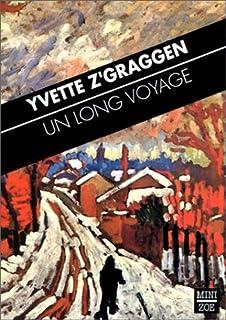 Un long voyage, Z'Graggen, Yvette