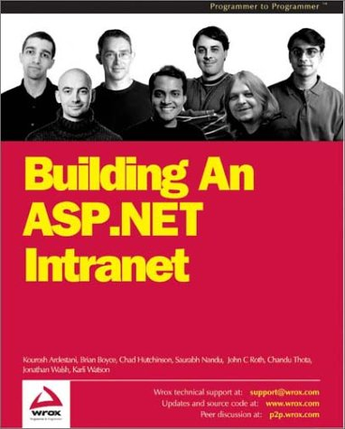 Building an ASP.NET Intranet (Programmer to programmer) Jonathon Walsh