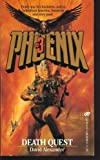 Phoenix #3 Death Quest