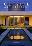 img - for Outside Architecture: Outdoor Rooms Designed by Architects by Susan Zevon (1999-08-04) book / textbook / text book