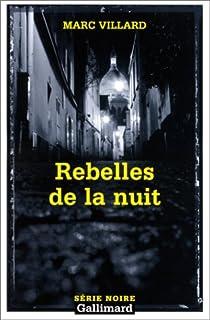 Rebelles de la nuit, Villard, Marc
