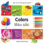 My First Bilingual Book–Colors (English–Vietnamese)