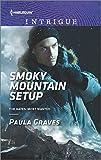 Smoky Mountain Setup (The Gates: Most Wanted)