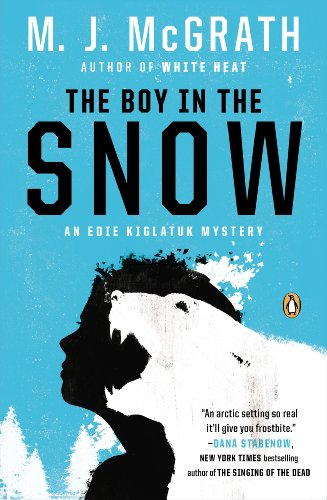 The Boy in the Snow: An Edie Kiglatuk Mystery (Christmas Iceland Visit)