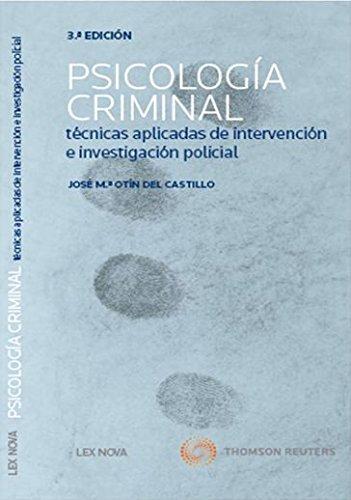 Psicologia criminal (3º ed.) técnicas aplicadas de intervención e investigación (Monografía) Tapa blanda – 25 nov 2013 José Mº Otín Del Castillo Lex Nova 8498986028 Derecho penal internacional