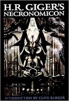 H. R. Giger's Necronomicon: H. R. Giger: 8601400224304 ... H.r. Giger Necronomicon