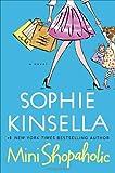 Mini Shopaholic (Shopaholic, Book 6)