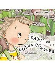Dani und die Dosenmonster. Ein Kinderfachbuch über Alkoholprobleme