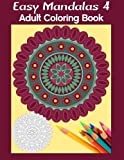 img - for Easy Mandalas 4: Adult Coloring Book book / textbook / text book
