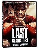 The Last Gladiators / Les derniers bagarreurs (Bilingual)