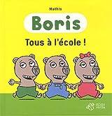 Boris : Tous à l'école !
