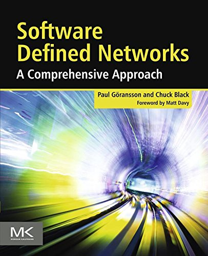 Software Defined Networks: A Comprehensive Approach Pdf
