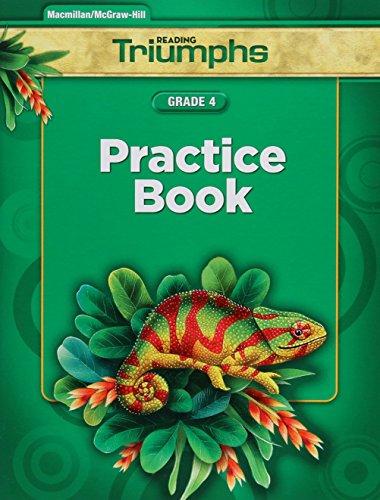 Reading Triumphs, Grade 4 Practice Book