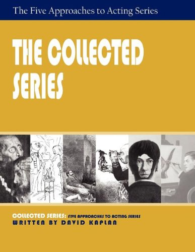 The Collected Series: Five Approaches to Acting pdf epub