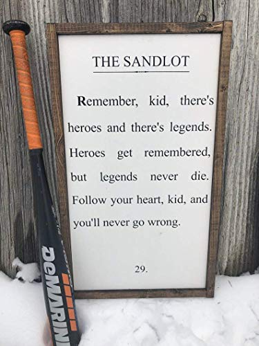 20x30cm The Sandlot. Heroes get Remembered but Legends Never die. Baseball Wood Funny Sign. (Heroes Get Remembered But Legends Never Die)