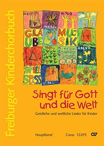 Freiburger Kinderchorbuch. Chorleiterband + CD