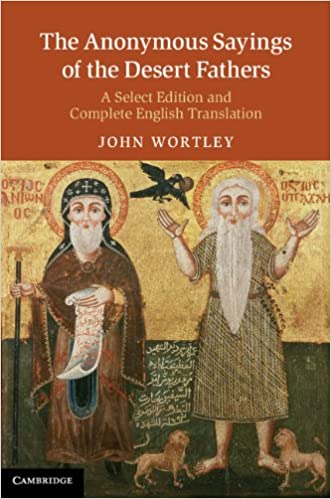 Read The Anonymous Sayings of the Desert Fathers: A Select Edition and Complete English Translation PDF, azw (Kindle), ePub