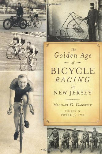 The Golden Age of Bicycle Racing in New Jersey (Sports) ebook