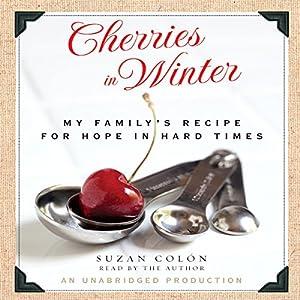 Cherries in Winter Audiobook
