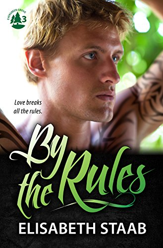 By the Rules (Evergreen Grove Book 3) -
