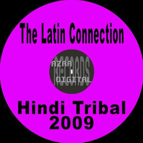 Amazon.com: Hindi Tribal 2009: The Latin Connection: MP3