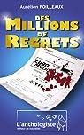 Des millions de regrets par Poilleaux