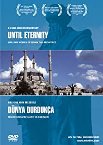 Until Eternity - Life and Works of Sinan the Architect