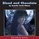 Blood and Chocolate | Annette Klause