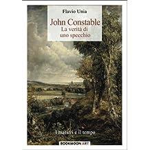 John Constable: La verita' di uno specchio