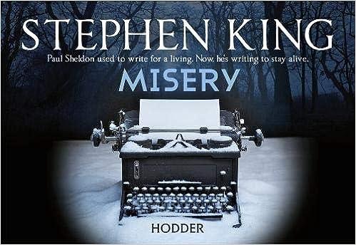 Misery Stephen King 9781444730074 Amazon Com Books