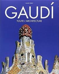 Gaudi : 1852-1926, Antoni Gaudi i Cornet - une vie en architecture