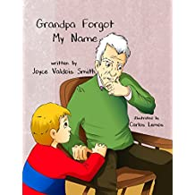 Grandpa Forgot My Name