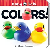 Colors! (board Book), Charles Reasoner, 1617418684