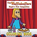 The Wafflehoffers Maple's First Competition Coloring Book