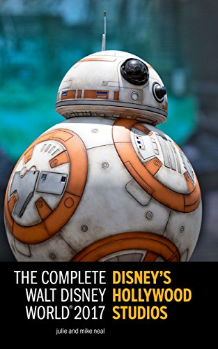 Download PDF The Complete Disney's Hollywood Studios 2017