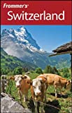 Frommer's Switzerland, Danforth Prince and Darwin Porter, 0470181885