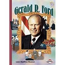 Gerald R. Ford (History Maker Bios)