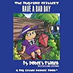 The Bugville Critters Have a Bad Day: Lass Ladybug's Adventures, Book 4 | Robert Stanek
