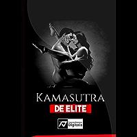 KAMASUTRA DE ELITE: 100 melhores posições sexuais , para você surpreender a sua parceira e deixar ela completamente…