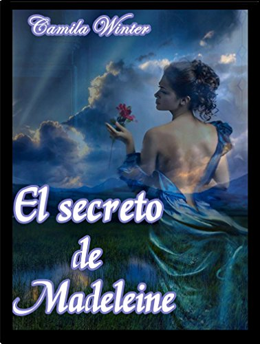 El secreto de Madeleine (Spanish Edition) by [Winter, Camila]