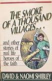 The Smoke of a Thousand Villages, David Shibley and Naomi Shibley, 0840771835