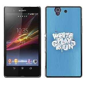 Be Good Phone Accessory // Dura Cáscara cubierta Protectora Caso Carcasa Funda de Protección para Sony Xperia Z L36H C6602 C6603 C6606 C6616 // White Playground